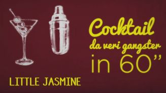 Il segreto per cocktail da veri gangster:Little Jasmine